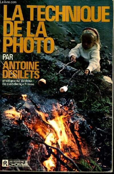 LA TECHNIQUE DE LA PHOTO.