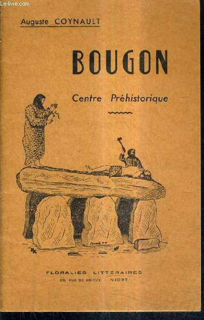 BOUGON CENTRE PREHISTORIQUE.