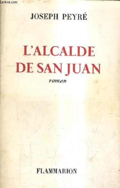 L'ALCALDE DE SAN JUAN.