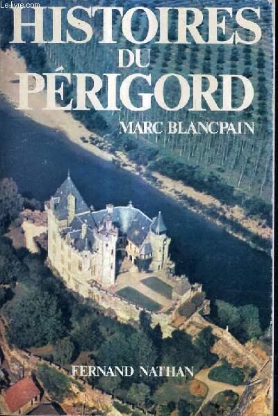 HISTOIRES DU PERIGORD.