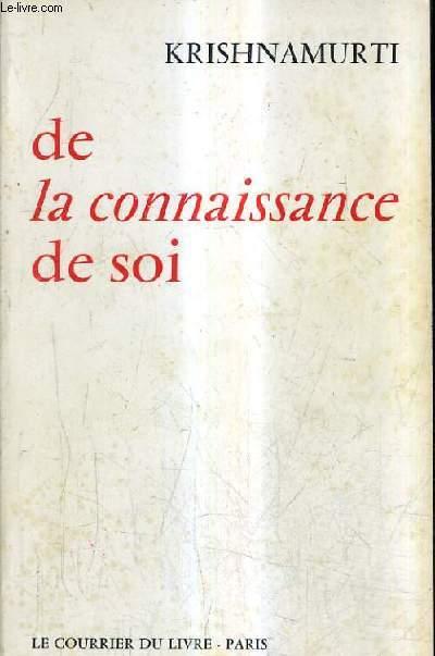 DE CONNAISSANCE DE SOI - INDE 1948-1950 - 2E EDITION.