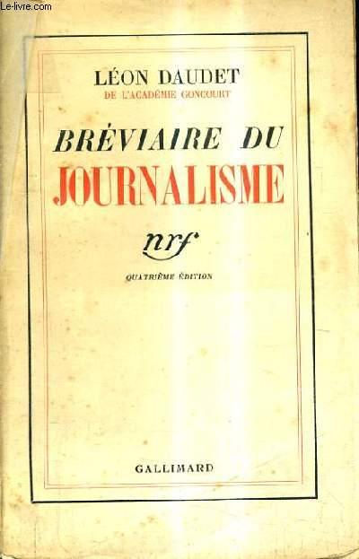 BREVIAIRE DU JOURNALISME / 4E EDITION.