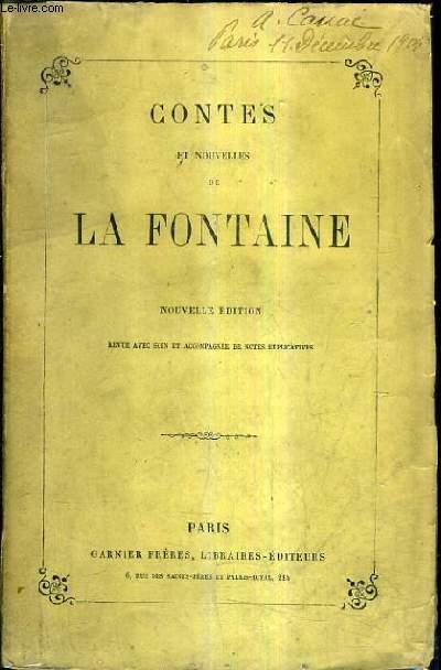 CONTES ET NOUVELLES DE LA FONTAINE / NOUVELLE EDITION REVUE AVEC SOIN ET ACCOMPAGNEE DE NOTES EXPLICATIVES.
