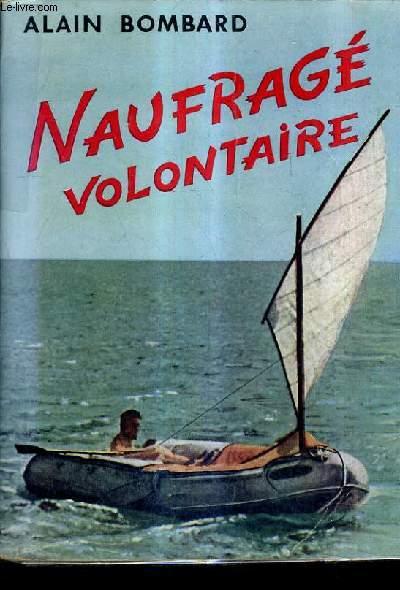NAUFRAGE VOLONTAIRE.
