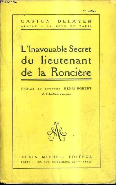 L'INAVOUABLE SECRET DU LIEUTENANT DE LA RONCIERE.