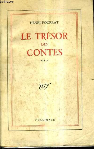 LE TRESOR DES CONTES - TOME 3 / 8E EDITION.