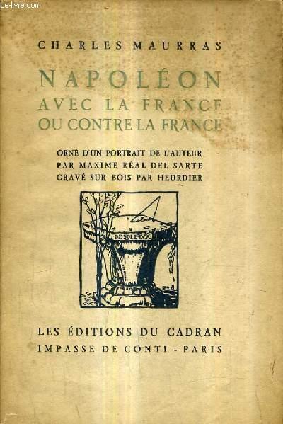 NAPOLEON AVEC LA FRANCE OU CONTRE LA FRANCE.