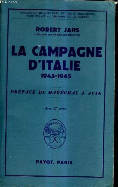 LA CAMPAGNE D'ITALIE 1943-1945.