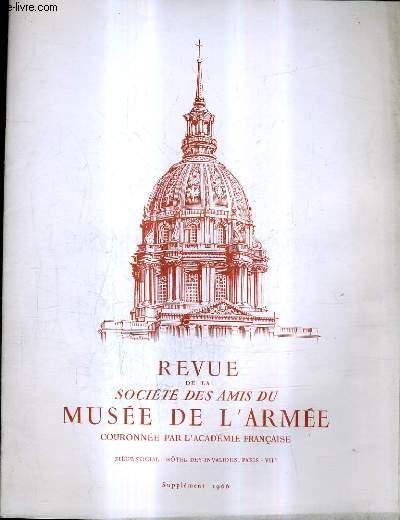 REVUE DE LA SOCIETE DES AMIS DU MUSEE DE L'ARMEE - SUPPLEMENT 1966.