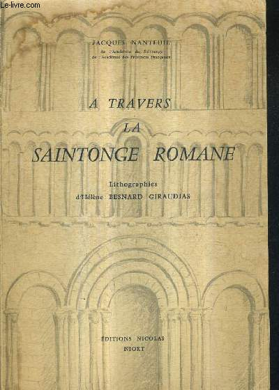 A TRAVERS LA SAINTONGE ROMANE .