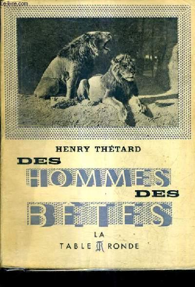 DES HOMMES DES BETES - LE ZOO DE LYAUTEY.