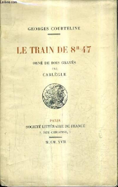 LE TRAIN DE 8H47.