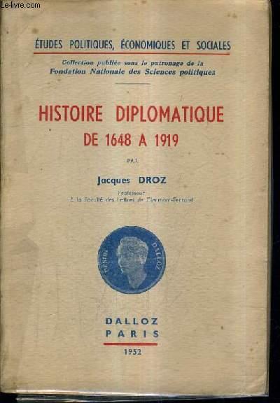HISTOIRE DIPLOMATIQUE DE 1648 A 1919 / COLLECTION ETUDES POLITIQUES ECONOMIQUES ET SOCIALES N°4.