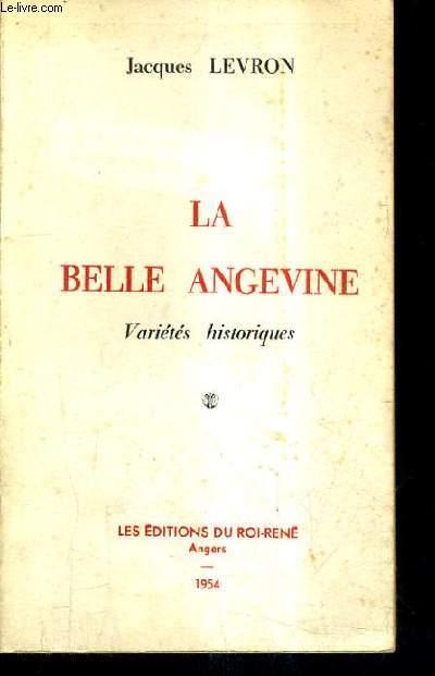 LA BELLE ANGEVINE - VARIETES HISTORIQUES.