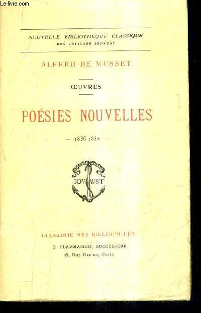 POESIES NOUVELLES 1836-1852 - OEUVRES - COLLECTION NOUVELLE BIBLIOTHEQUE CLASSIQUE.