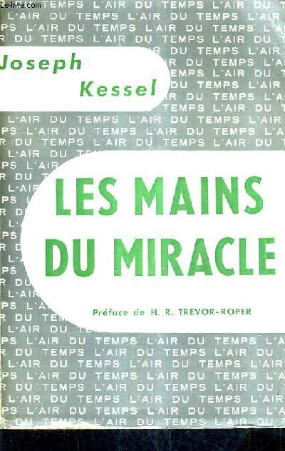 LES MAINS DU MIRACLE.