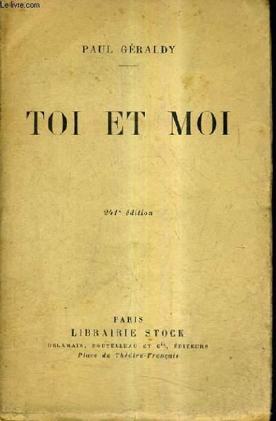 TOI ET MOI / 241E EDITION.