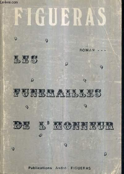 LES FUNERAILLES DE L'HONNEUR.