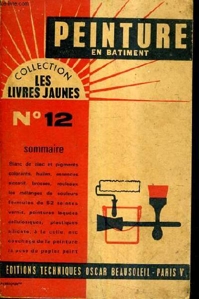 PEINTURE EN BATIMENT / 8E EDITION / COLLECTION LES LIVRES JAUNES N°12.