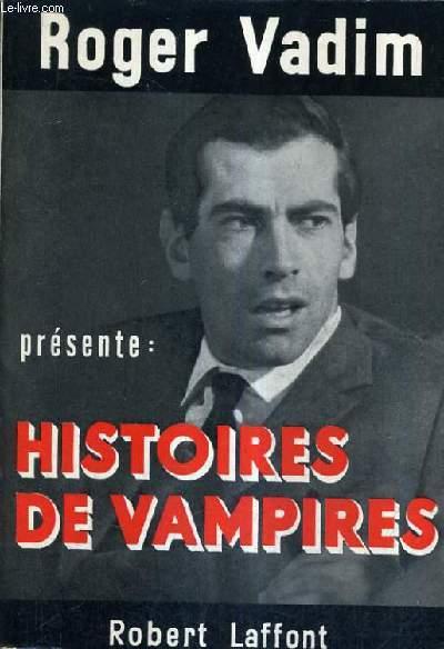 HISTOIRE DE VAMPIRES.