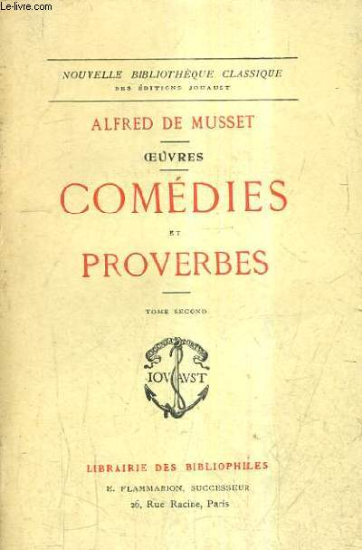 OEUVRES - COMEDIES ET PROVERBES - TOME 2 - NOUVELLE BIBLIOTHEQUE CLASSIQUE.