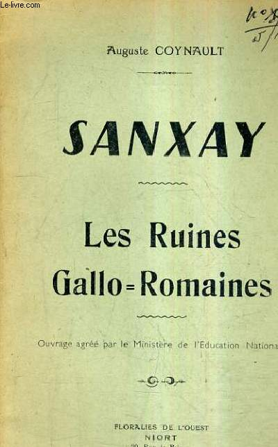 SANXAY - LES RUINES GALLO ROMAINES.