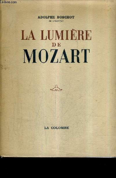 LA LUMIERE DE MOZART.