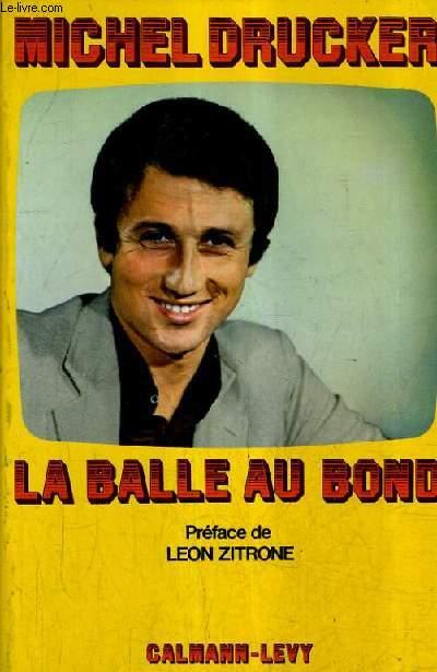 LA BALLE AU BOND.