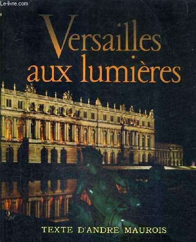 VERSAILLES AUX LUMIERES.