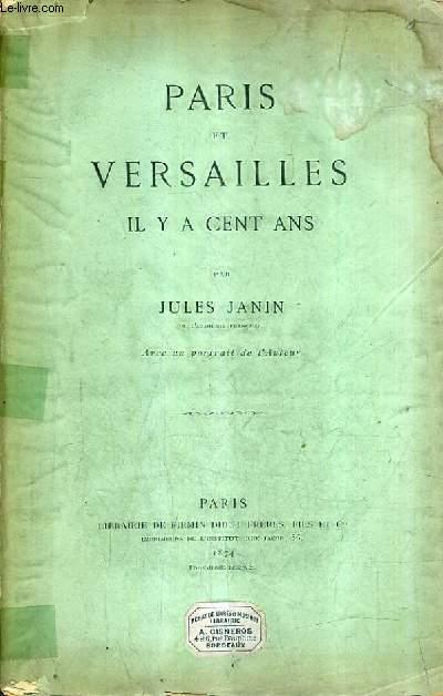 PARIS ET VERSAILLES IL Y A CENT ANS.