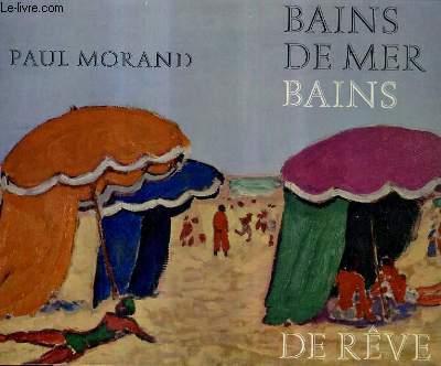 BAINS DE MER BAINS DE REVE.