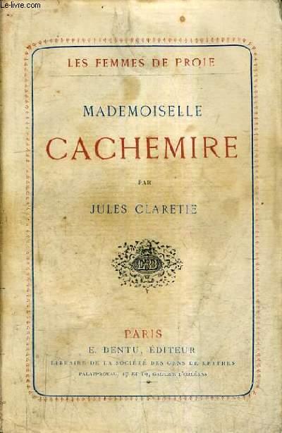 MADEMOISELLE CACHEMIRE / LES FEMMES DE PROIE.