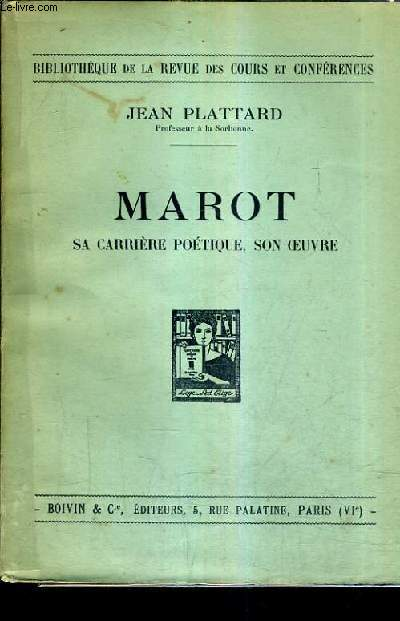 MAROT SA CARRIERE PETIQUE SON OEUVRE.