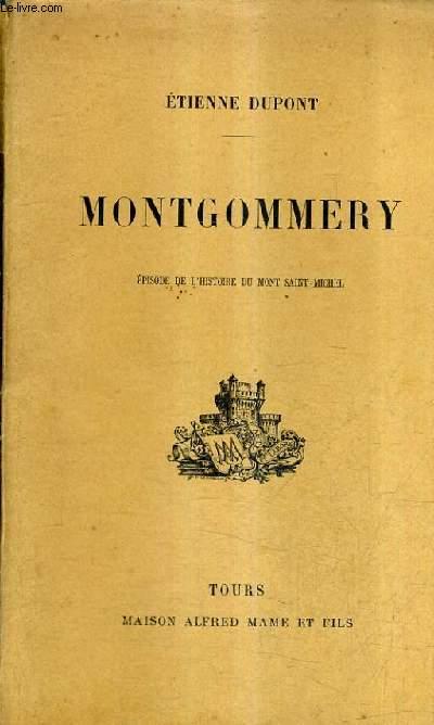 MONTGOMMERY EPISODE DE L'HISTOIRE DU MONT SAINT MICHEL.