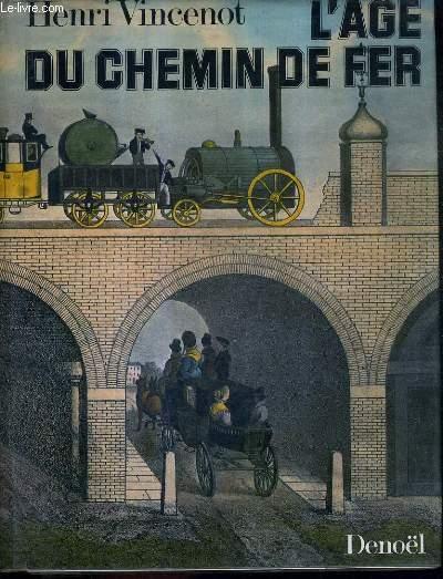 L'AGE DU CHEMIN DE FER.