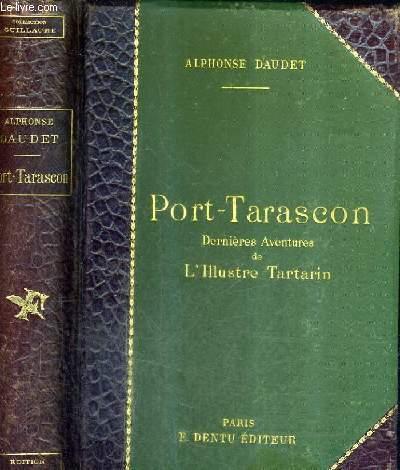 PORT-TARASCON DERNIERES AVENTURES DE L'ILLUSTE TARTARIN.