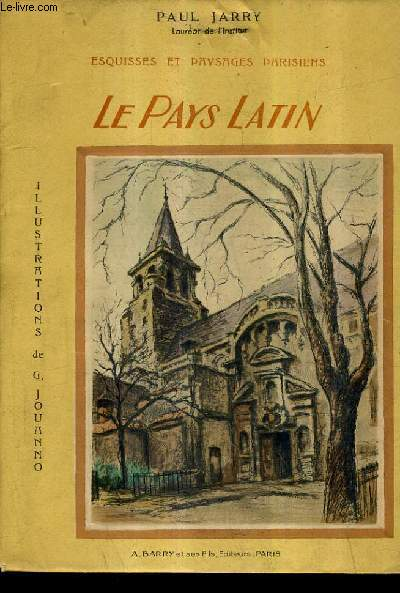 ESQUISSES ET PAYSAGES PARISIENS - LE PAYS LATIN.