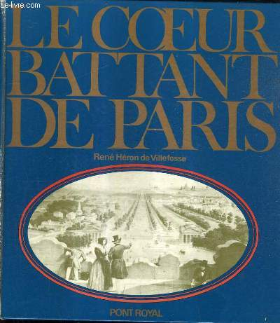 LE COEUR BATTANT DE PARIS.