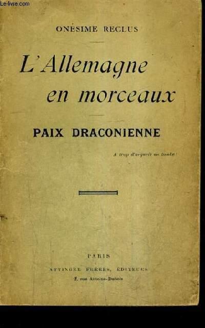 L'ALLEMAGNE EN MORCEAUX - PAIX DRACONIENNE.