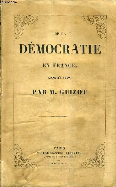 DE LA DEMOCRATIE EN FRANCE (JANVIER 1849).