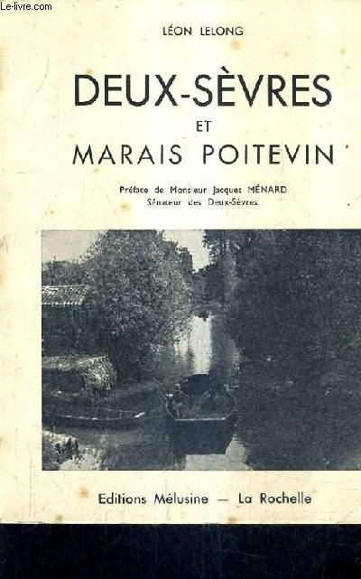 DEUX SEVRES ET MARAIS POITEVIN.