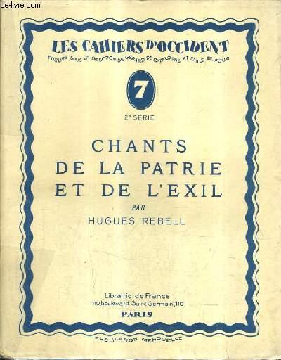 CHANTS DE LA PATRIE ET DE L'EXIL / LES CAHIERS D'OCCIDENT N°7 2E SERIE.