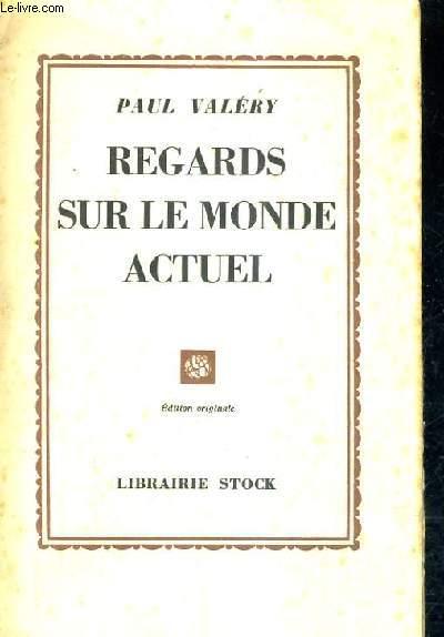 REGARDS SUR LE MONDE ACTUEL / EDITION ORIGINALE.