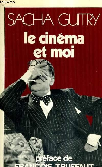 LE CINEMA ET MOI.