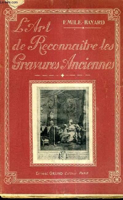 L'ART DE RECONNAITRE LES GRAVURES ANCIENNES.
