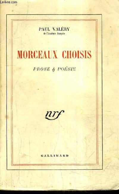 MORCEAUX CHOISIS PROSE & POESIE.