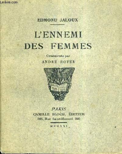 L'ENNEMI DES FEMMES.