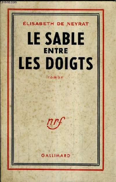 LE SABLE ENTRE LES DOIGTS / 4E EDITION.