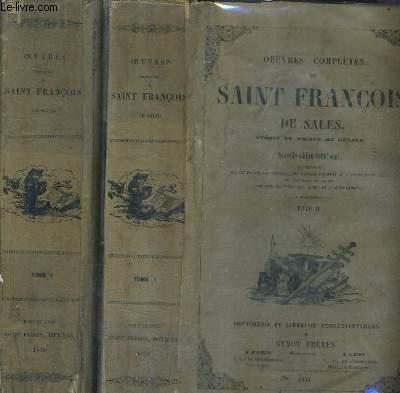 OEUVRES COMPLETES DE SAINT FRANCOIS DE SALES / EN DEUX TOMES / TOMES 1 + 2 / NOUVELLE EDITION COLLATIONNEE.