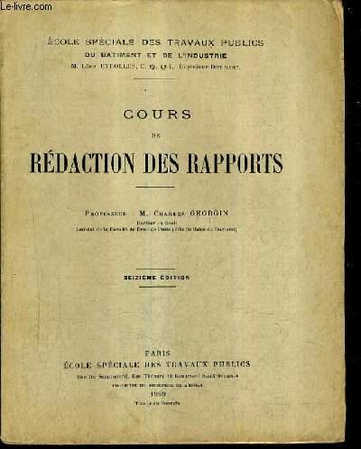 COURS DE REDACTION DES RAPPORTS / 16E EDITION.
